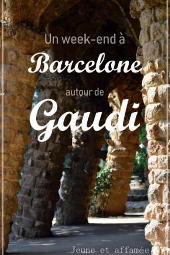 Un week-end à Barcelone autour de Gaudi